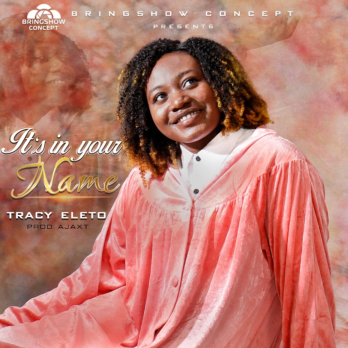 Tracy Eleto - In Your Name