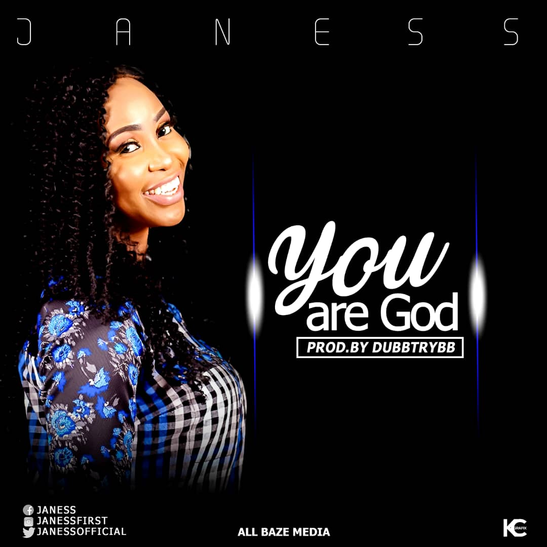 Janess - You Are God