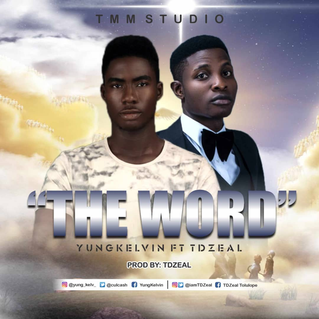 Yung Kelvin - The Word ft. TDZeal