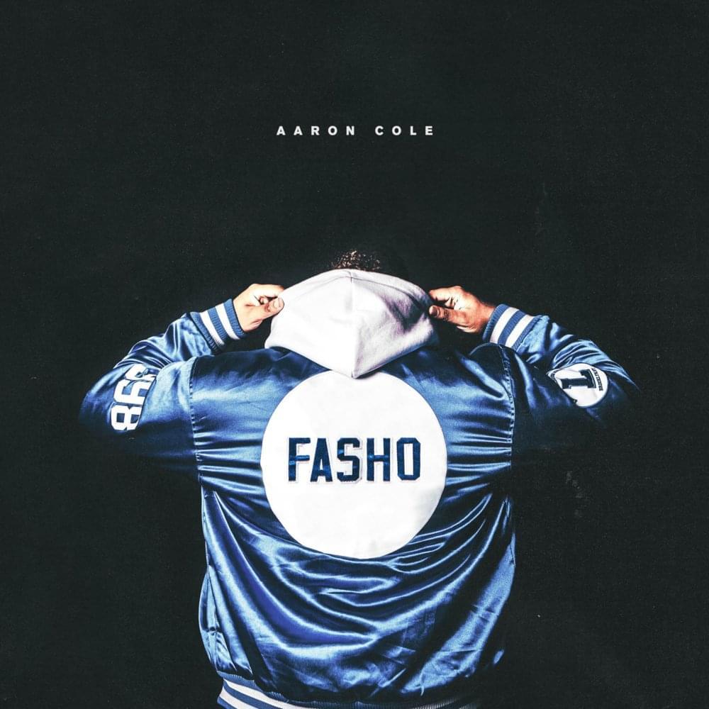 Aaron Cole - Fasho