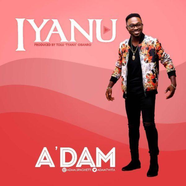 Adam - Iyanu