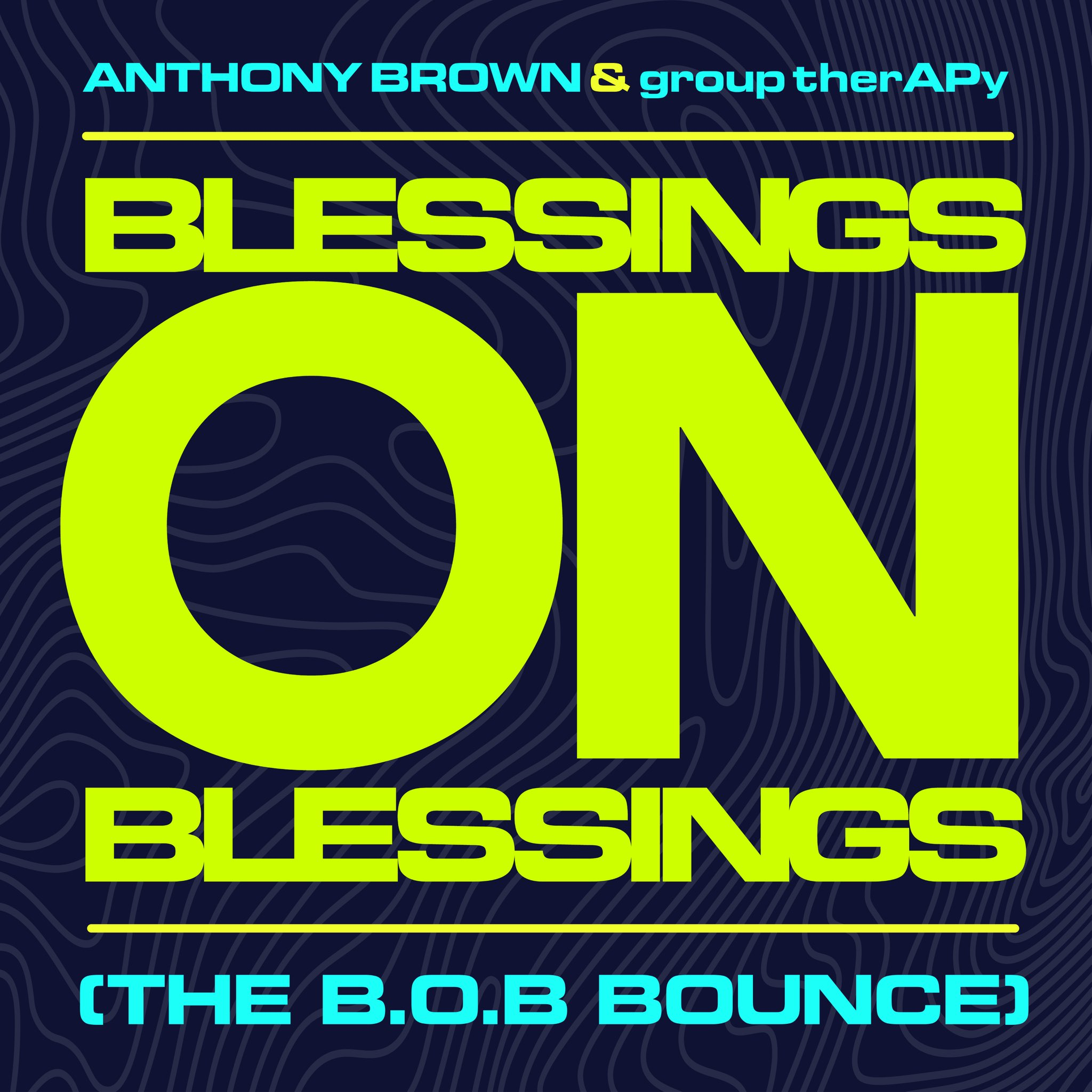Anthony Brown & group therAPy Drops The B.O.B. Bounce Remix