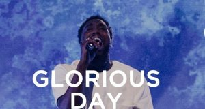 Dante Bowe sung Glorious Day