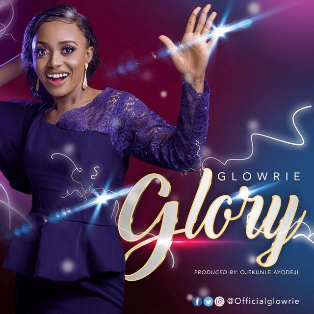 Glowrie - Glory