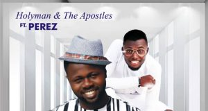 Holyman - Jehovah You're So Good Ft. Perez