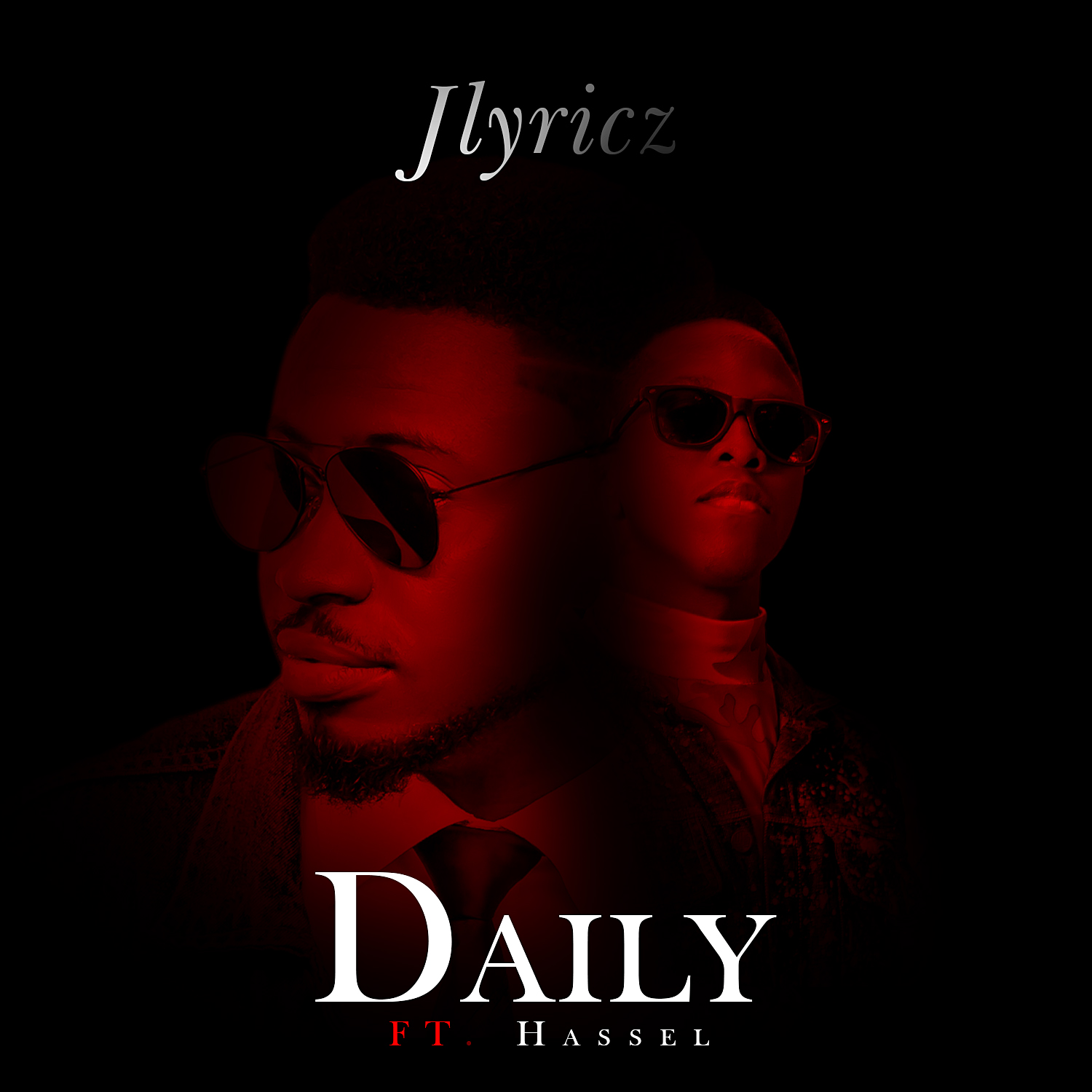 Jlyricz - Daily (Feat. Hassel)