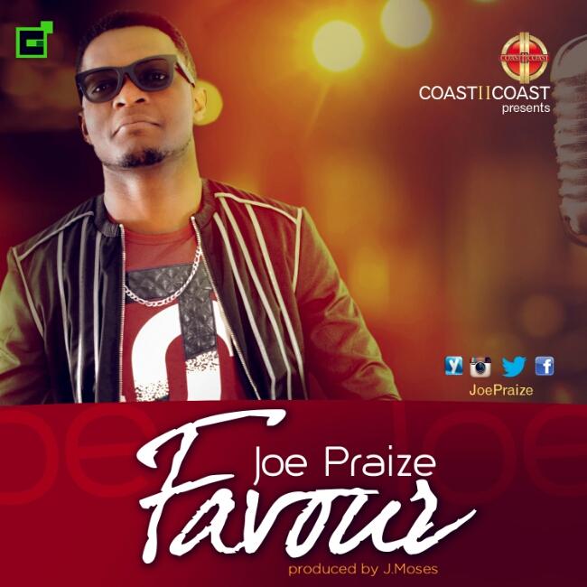 Joe Praize - Favour
