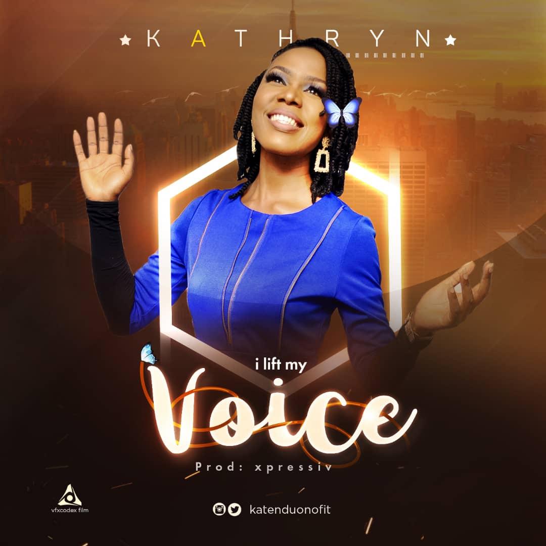 Kathryn - I Lift My Voice