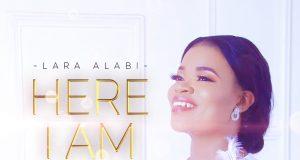 Lara Alabi - Here I Am