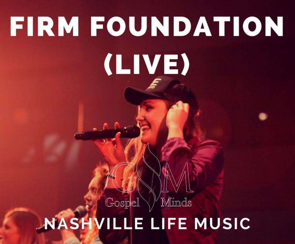 Life Music - Firm Foundation (Ft. Piper Jones)