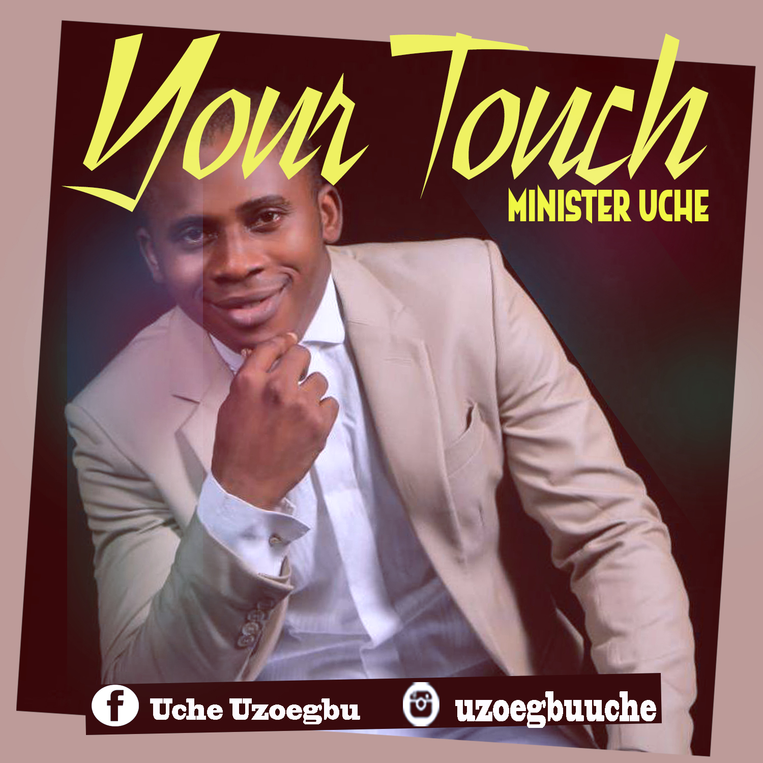 Minister Uche - Your Touch