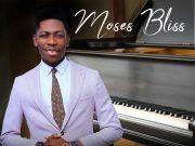 Moses Bliss - Too Faithful