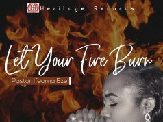 Pastor Ifeoma Eze - Let your Fire Burn
