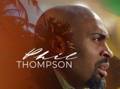 Phil Thompson - The Ultimate ft. Shana Wilson