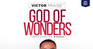 Victor Praise - God Of Wonders