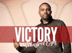 Victory - Minstrel Osas