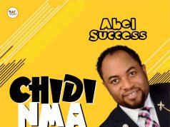Abel Success - Chidinma (Video)