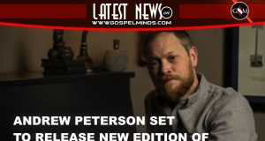 Andrew Peterson New Edition Album (Behold the Lamb of God)
