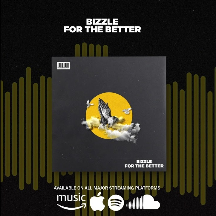 Bizzle - For The Better