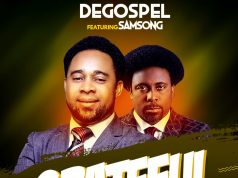Degospel Ft. Samsong – Grateful