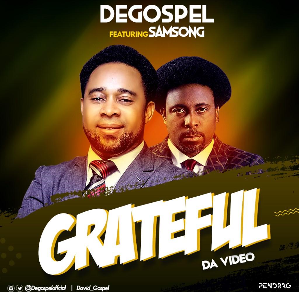 Degospel Ft. Samsong – Grateful
