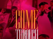 Deitrick Haddon – Come Through