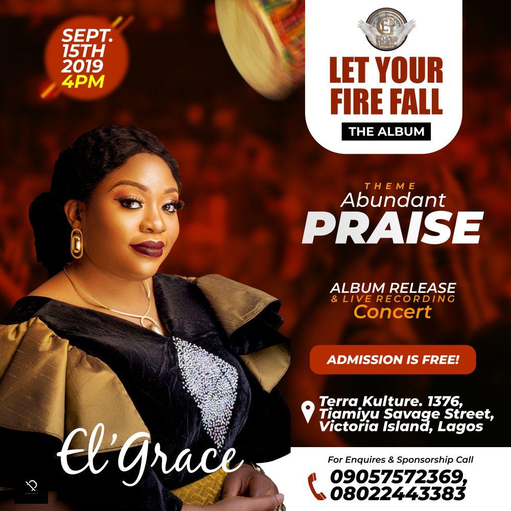 """EL Grace Preps for """"Let Your Fire Fall"""" Album Release & Live Recording Concert"""