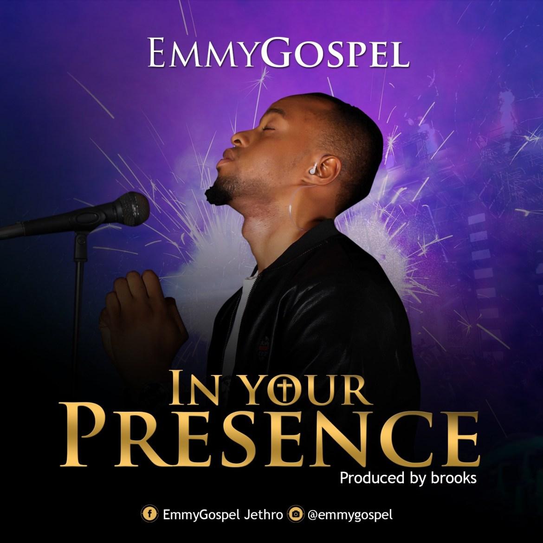 EmmyGospel - In Your Presence