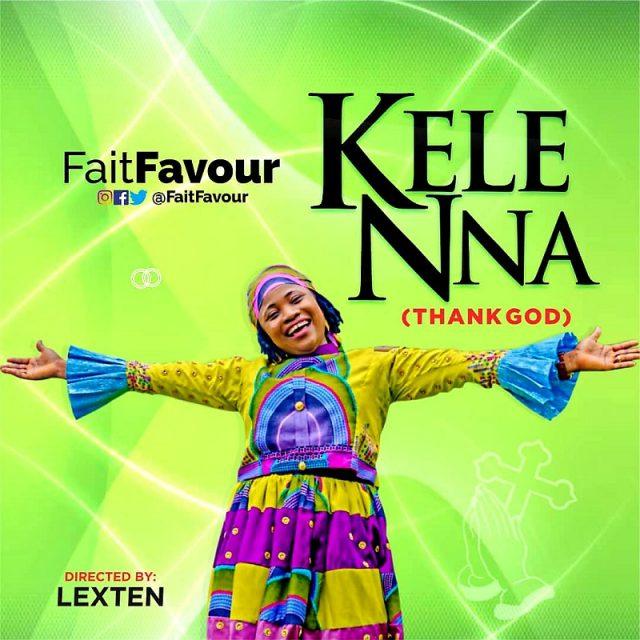 Faitfavour - Kelenna (Thank God)