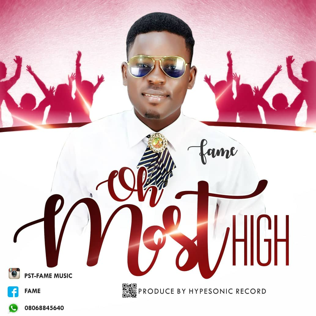 Fame - Oh Most High