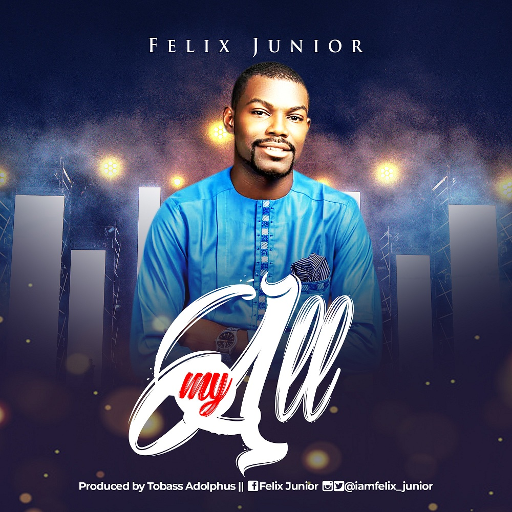 Felix Junior - My All