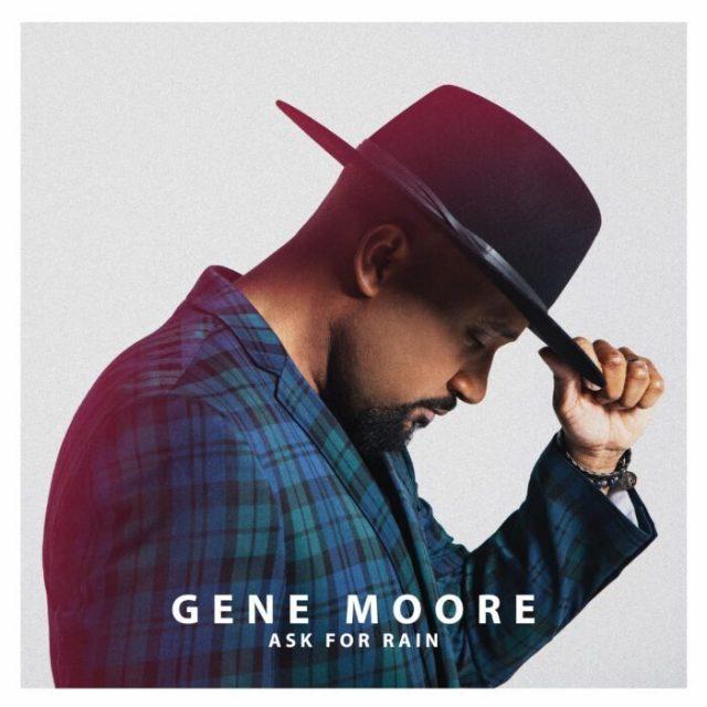 Gene Moore - Ask for Rain