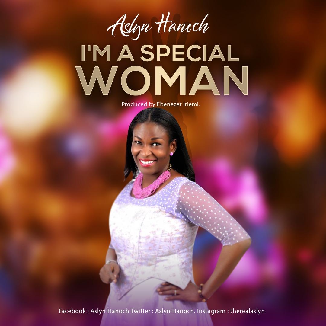 Aslyn Hanoch - I'm A Special Woman