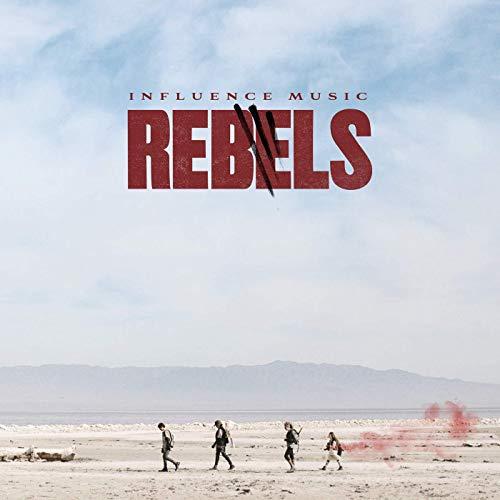 Influence Music – Rebels