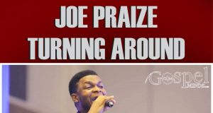 Joe Praize - Turning Around