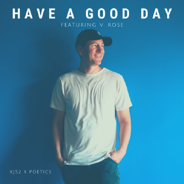 KJ-52 - Have A Good Day