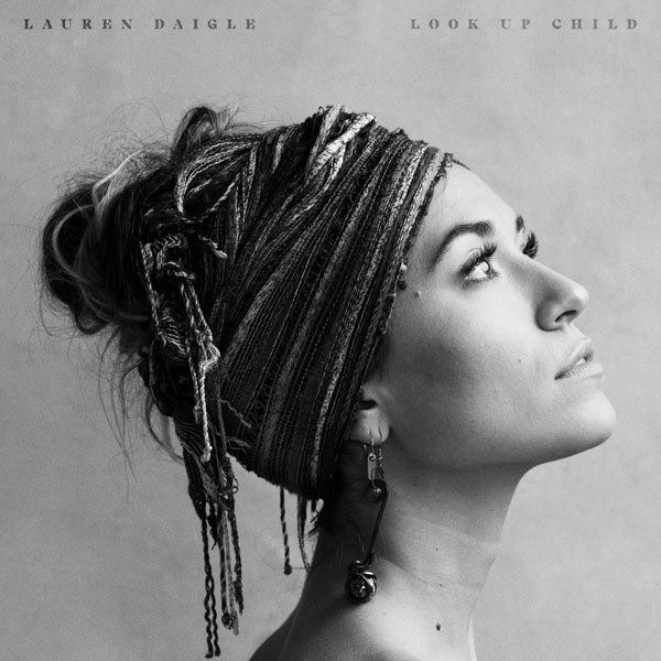 Lauren Daigle - Turn Your Eyes Upon Jesus