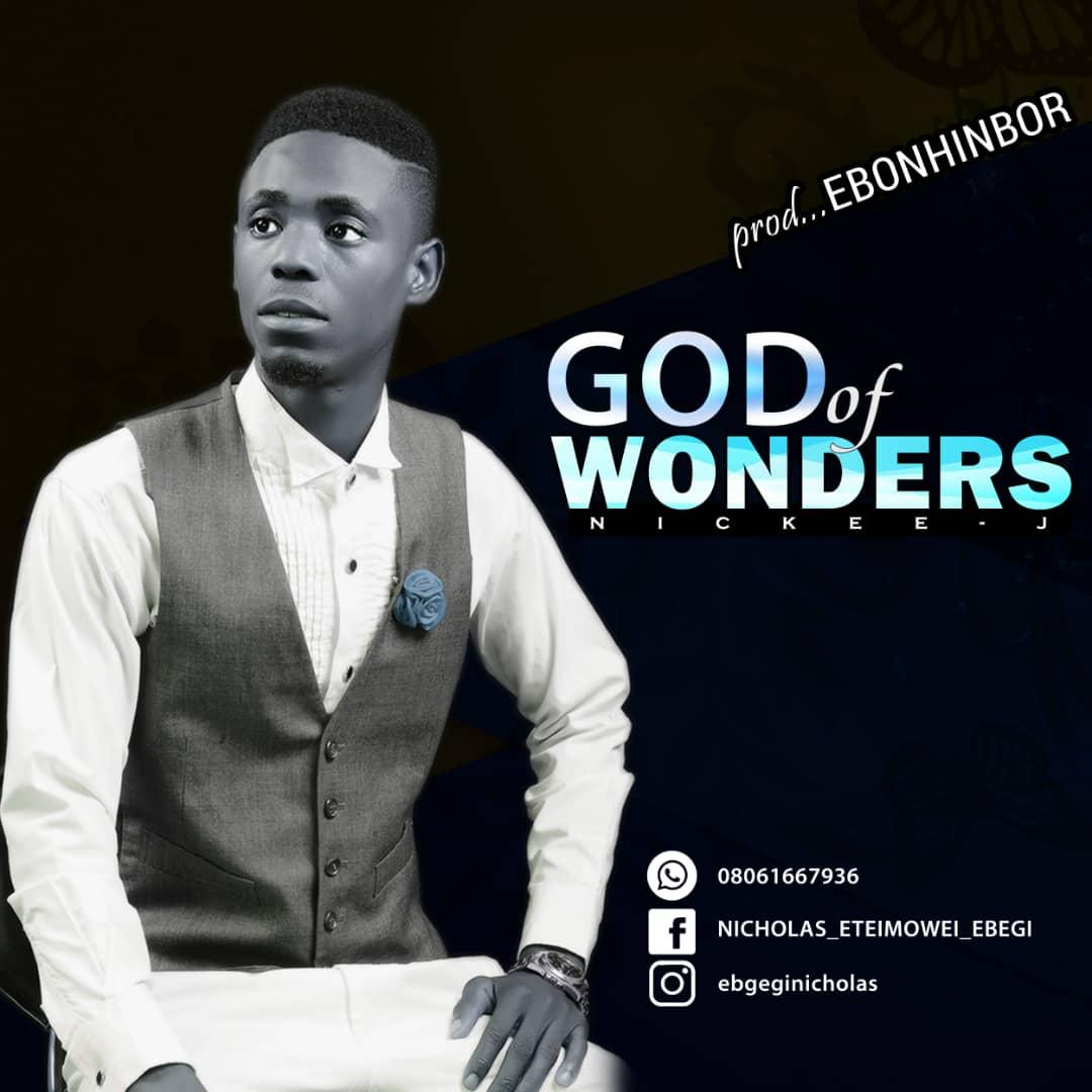 Nickee J - God of Wonders