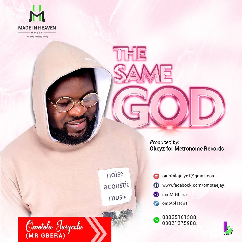 Omotola Jaiyeola - The Same God