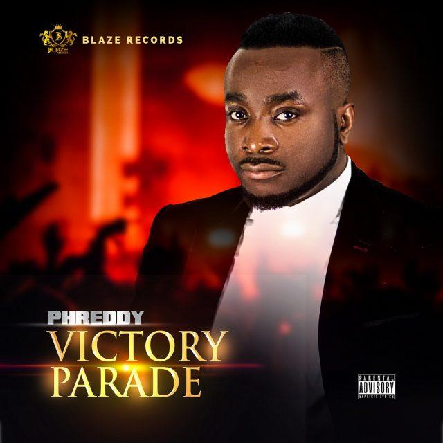 Phreddy Victory Parade Album