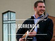 Seth Crane - I Surrender