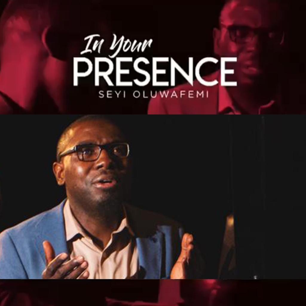 Seyi Oluwafemi - In His Presence