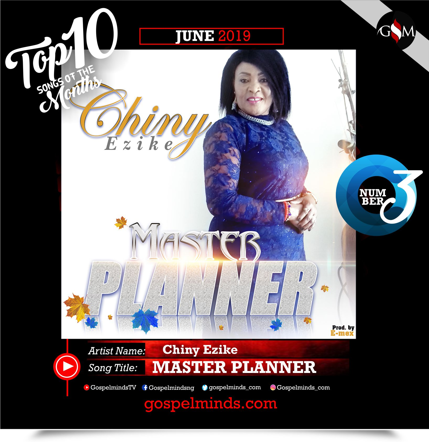 Top 10 Gospel Songs of The Month - June 2019 GospelMinds Ent. (Chiny Ezike - Master Planner)