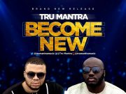Tru Mantra - Become New