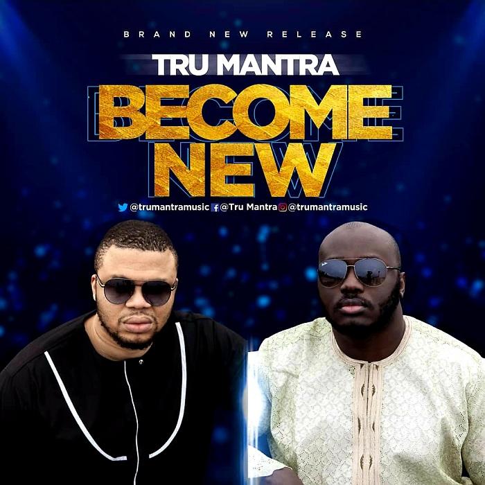 Tru Mantra - Become New