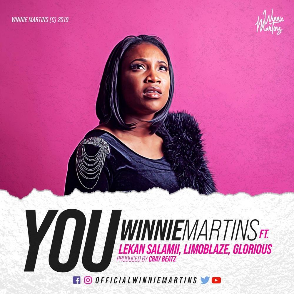 Winnie Martins - YOU ft. Glorious and LimoBlaze
