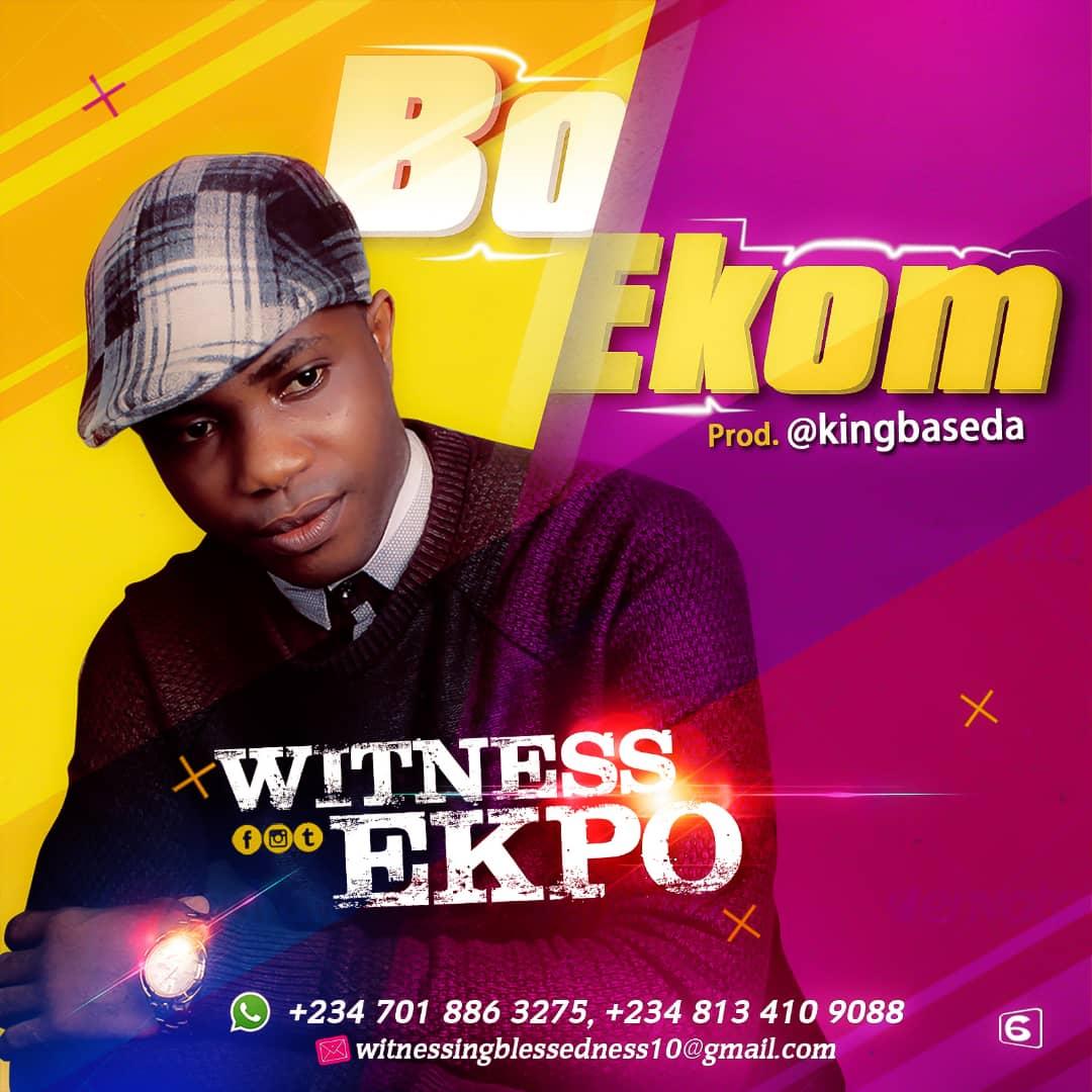 Witness Ekpo - Bok Ekom