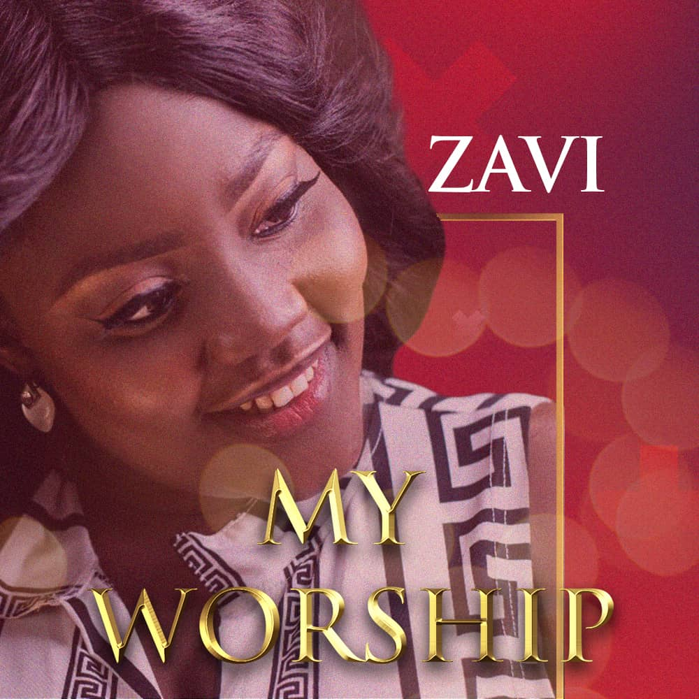 Zavi - My Worship