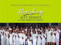 Aity Dennis - Flourishing Ft. Tribe of Judah