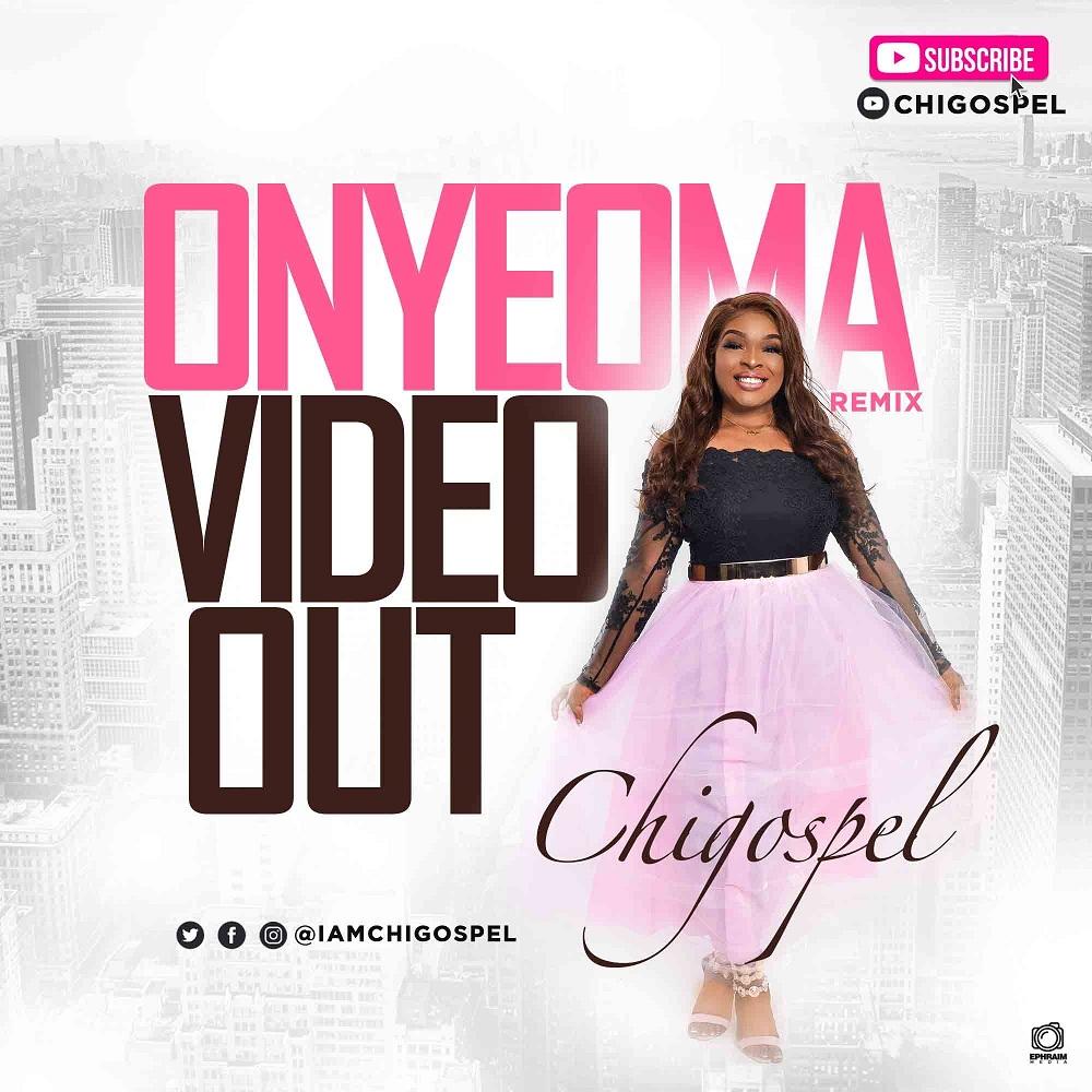 Chi-Gospel - Onyeoma (Remix)